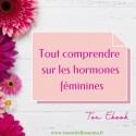 """Ebook GRATUIT """"Tout comprendre sur les hormones féminines"""""""